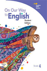 On Our Way to English  Student Edition and Activity Book 3-year Print Subscription Bundle Grade 4-9780544268852