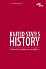 HMH Social Studies United States History  Spanish/English Guided Reading Workbook-9780544668126