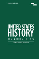 United States History: Beginnings to 1877  Guided Reading Workbook-9780544668812