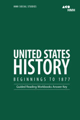 United States History: Beginnings to 1877  Guided Reading Workbook Answer Key-9780544668836