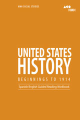 United States History: Beginnings to 1914  English/Spanish Guided Reading Workbook-9780544668874