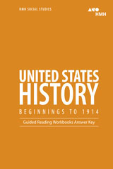 HMH Social Studies United States History: Beginnings to 1914  Guided Reading Workbook Answer Key-9780544669000