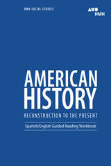 HMH Social Studies American History: Reconstruction to the Present  English/Spanish Guided Reading Workbook-9780544669093