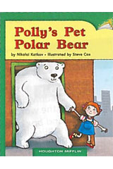 Journeys Leveled Readers  Individual Titles Set (6 copies each) Level G Polly's Pet Polar Bear-9780547087160