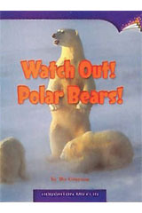 Journeys Leveled Readers  Individual Titles Set (6 copies each) Level L Watch Out! Polar Bears!-9780547090009