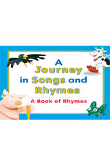 Journeys  A Journey In Songs and Rhymes Big Book Grade K Higgely Piggely-9780547135793