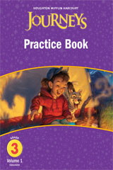 Journeys  Practice Book Consumable Volume 1 Grade 3-9780547246383