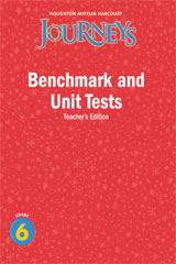 Journeys  Benchmark and Unit Tests Teacher's Edition Grade 6-9780547257082
