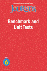 Journeys  Benchmark and Unit Tests Consumable Grade 6-9780547257181