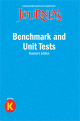 Journeys  Benchmark and Unit Tests Teacher's Edition Grade K-9780547318721