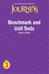 Journeys  Benchmark and Unit Tests Teacher's Edition Grade 3-9780547318752