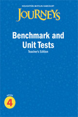 Journeys  Benchmark and Unit Tests Teacher's Edition Grade 4-9780547318769