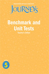 Journeys  Benchmark and Unit Tests Teacher's Edition Grade 5-9780547318776