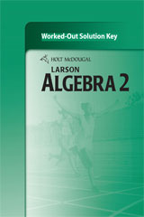 Holt McDougal Larson Algebra 2  Worked-Out Solutions Key-9780547353821