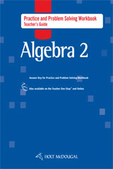 Holt McDougal Algebra 2  Practice and Problem Solving Workbook Teacher Guide-9780547354064