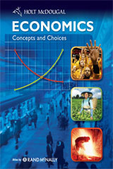 Economics: Concepts and Choices Reading Study Guide with Additional Support High School High School