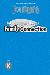 Journeys  Family Connection Book Grade K-9780547406732