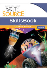 Write Source  SkillsBook Teacher's Edition Grade 8-9780547484570
