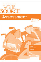 Write Source  Assessment Teacher's Edition Grade 11-9780547485140