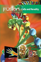ScienceFusion Student Edition Interactive Worktext Module A: Cells and Heredity, Grades 6–8