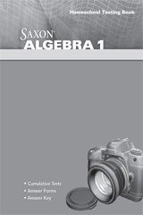 Saxon Algebra 1, 4th Edition  Testing Book-9780547625843