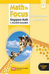 Math in Focus: Singapore Math  Home to School Connection Book Grade K-9780547647005