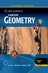 Holt McDougal Larson Geometry  Teacher's Edition-9780547647081