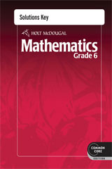 Holt McDougal Mathematics  Common Core Solutions Key Grade 6-9780547686745