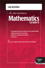 Holt McDougal Mathematics  Common Core Lab Activities with Answers Grade 6-9780547686813