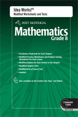 Holt McDougal Mathematics  Common Core IDEA Works! Modified Worksheets & Tests w/Answers Grade 8-9780547686912