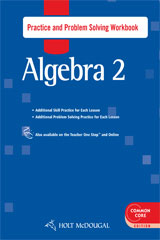 Holt McDougal Algebra 2  Practice and Problem Solving Workbook-9780547709987