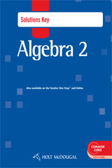 Holt McDougal Algebra 2  Common Core Solutions Key-9780547710389