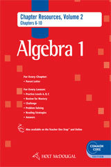 Holt McDougal Algebra 1  Common Core Chapter Resource Book with Answers, Volume 2-9780547710549