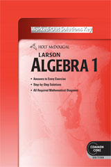 Holt McDougal Larson Algebra 1  Common Core Worked-Out Solutions Key-9780547710631