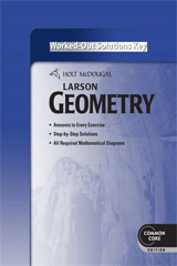 Holt McDougal Larson Geometry  Common Core Worked-Out Solutions Key-9780547710655