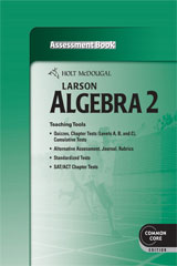 Holt McDougal Larson Algebra 2  Common Core Assessment Book-9780547710679