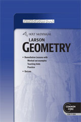 Holt McDougal Larson Geometry  Common Core Remediation Book-9780547710716