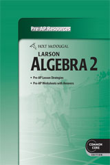 Holt McDougal Larson Algebra 2  Common Core Pre-AP Resources-9780547710792