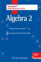 Holt McDougal Algebra 2  Common Core IDEA Works! Modified Worksheets & Tests w/ Answers-9780547710891