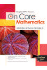Houghton Mifflin Harcourt On Core Mathematics  Reseller Package Grade 6-9780547873886