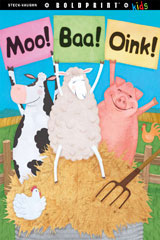 Steck-Vaughn BOLDPRINT Kids Anthologies Teacher's Guide Moo! Baa! Oink!
