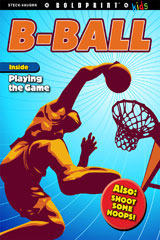 Steck-Vaughn BOLDPRINT Kids Anthologies  Teacher's Guide B-Ball-9780547888774