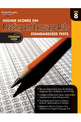 Higher Scores on Standardized Test for Reading & Language Arts  Reproducible Grade 8-9780547898476