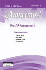 ¡Avancemos!  Pre-AP Assessment Level 3-9780547907116