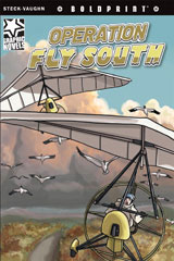 Steck-Vaughn BOLDPRINT Graphic Novels  Leveled Reader 6pk Operation Fly South-9780547931173