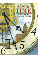 Journeys  Trade Book Grade 5 About Time: A First Look at Time and Clocks, Bruce Koscielniak (fiction)-9780547939681