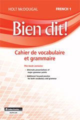 Bien dit!  Vocabulary and Grammar Workbook Student Edition Level 1A/1B/1-9780547951867