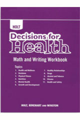 Decisions for Health  Math And Writing Workbook All Levels-9780554002064