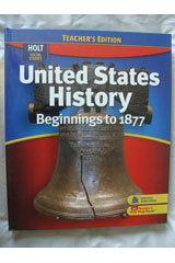 Holt McDougal United States History, Beginnings to 1877 © 2009  Teacher Edition-9780554024639