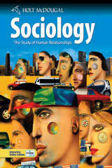 Holt McDougal Sociology: The Study of Human Relationships Teacher Resources Package